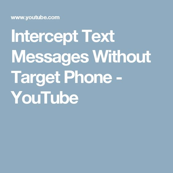 Intercept Text Messages Without Target Phone - YouTube