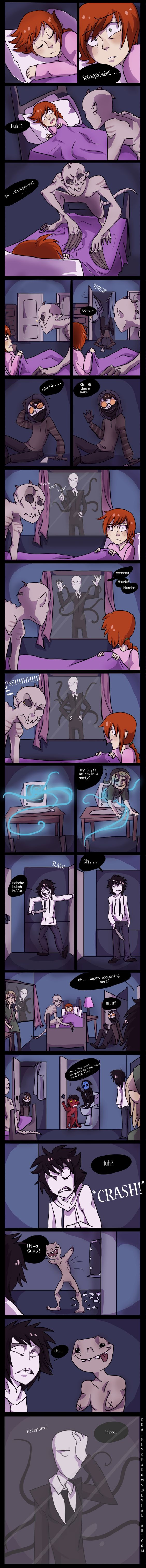 Creepypasta party!! I don't even know why... but I found this hilarious, oh me and my messed up mind :p