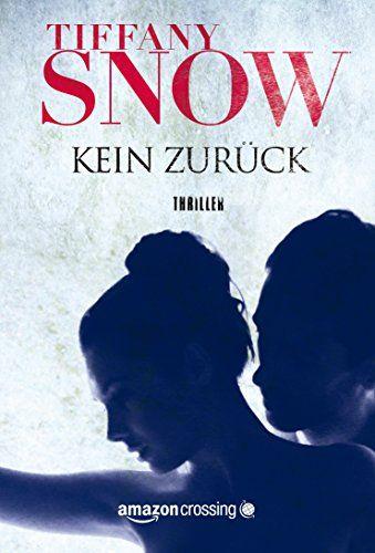 Kein Zurück (Kathleen Turner 1) von [Snow, Tiffany]