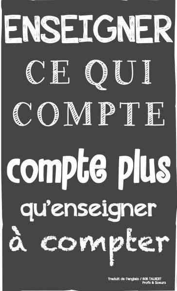 Enseigner ce qui compte! #quotes, #citations, #pixword