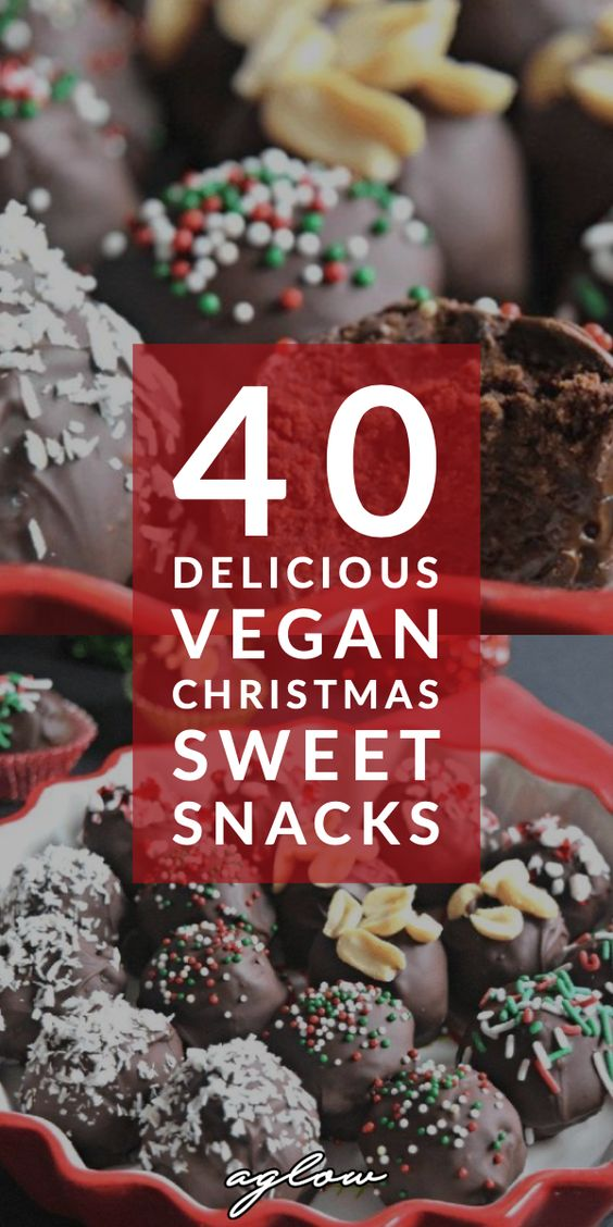 40 Delicious Vegan Christmas Sweet Snacks & Desserts