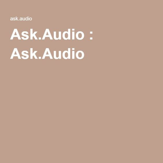 Ask.Audio : Ask.Audio