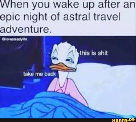 When you wake up after an epic night of astral travel adventure. – popular memes on the site iFunny.co #adventuretime #tvshows #when #wake #epic #night #astral #travel #adventure #pic