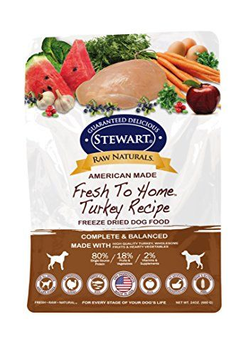 Stewart Raw Naturals Fresh To Home Freeze Dried Dog Food Dog Food Recipes Food Freeze Dried Dog Food