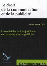 Le droit de la communication et de la publicité [BU Droit-Économie-Gestion - 350.84 RIV] http://cataloguescd.univ-poitiers.fr/masc/Integration/EXPLOITATION/statique/recherchesimple.asp?id=179516744