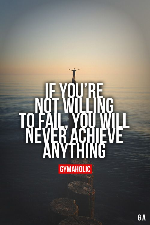 If You're Not Willing To Fail More motivation -> http://www.gymaholic.co/ #fit #fitness #fitblr #fitspo #motivation #gym #gymaholic #workouts #nutrition #supplements #muscles #healthy: