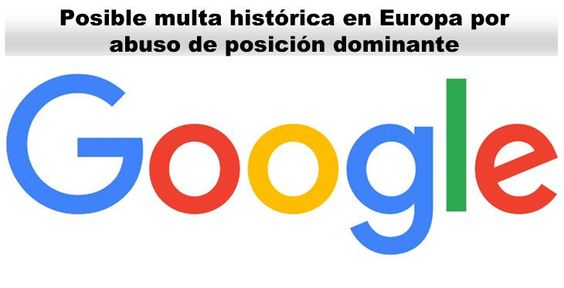 Google podría enfrentarse a una histórica multa en Europa https://t.co/ps6PcYUlIf https://t.co/1QO2iwdkVZ