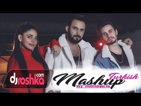 Turkish Mashup 3 Dj Roshka Tekst Pesni Slova Sarkilar