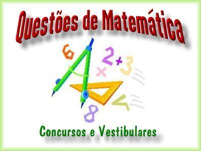 Questões de Matemática - Vol 02; Veja em detalhes neste site http://www.mpsnet.net/1/109.html