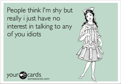 Bahahaha :): I M Shy, My Life, Yeah Idiots, So True, Funny Stuff, True Stories, High Schools
