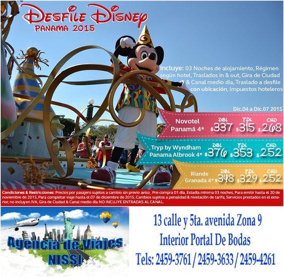 ¡¡Aprovecha y disfruta uno de los desfiles mas entretenidos de Disney en Panamá, del 04 al 07 Diciembre ve con tus hijos y disfruten este desfile!! Sólo en Agencia de viajes Nissi interior de Portal de Bodas Guatemala