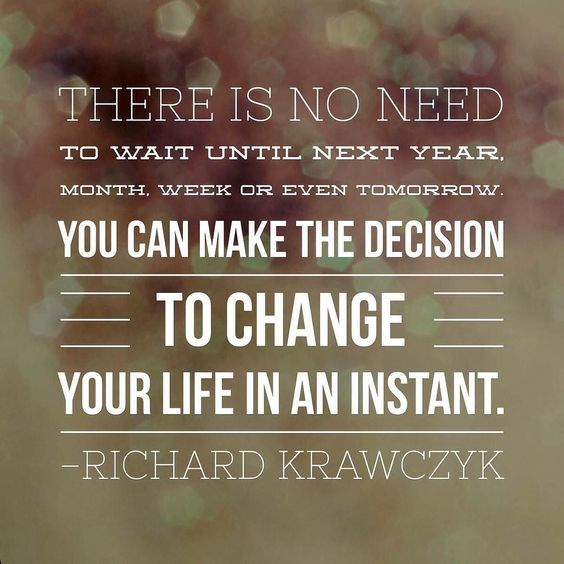 You can make the decision to change your life in an instant! #everyday #quote #motivation #inspirational #life #success #mrblueprint
