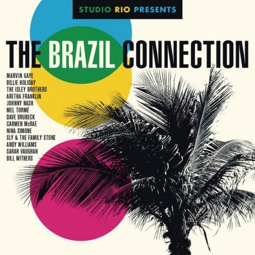 Studio Rio - Studio Rio Presents The Brazil Connection (2014)