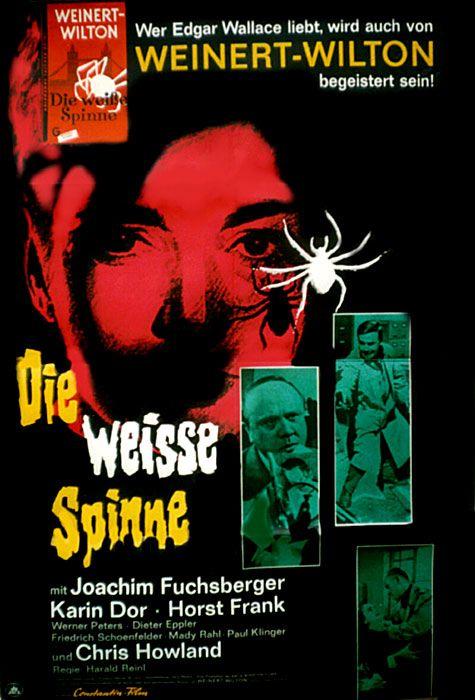 The White Spider 1963 Die Weisse Spinne Original Title Stars Joachim Fuchsberger Karin Dor Horst Frank Werner Peters Diet Weisse Spinne Filmplakate Filme