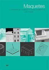 Maquetes - Lorenzo Consalez - Editora Gustavo Gili (BR)
