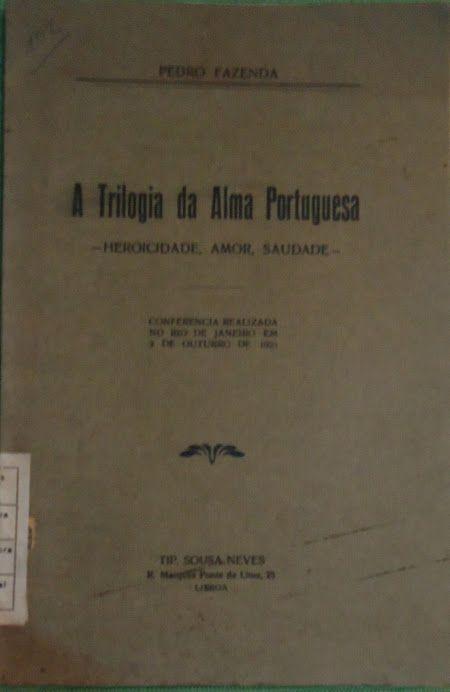 A Trilogia da Alma Portuguesa | VITALIVROS / Alfarrabista