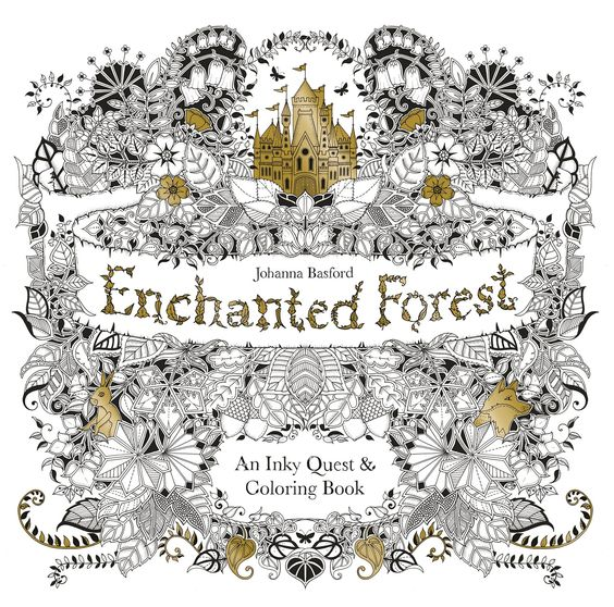 Johanna Basfords Enchanted Forest A Coloring Book For Adults Became Such Best Seller