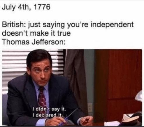 Best 50 Hilarious Happy 4th Of July Memes Pics Updated May 2020 Happy Memes Laughing So Hard Historical Quotes