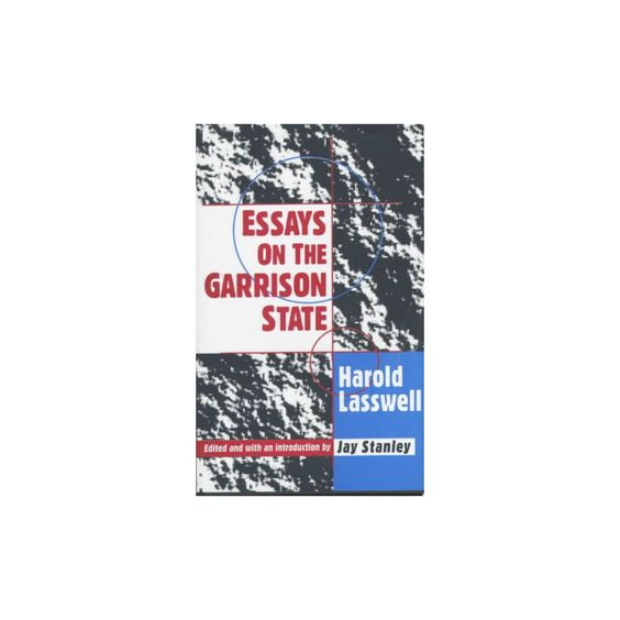 Essays on the Garrison State (Hardcover)
