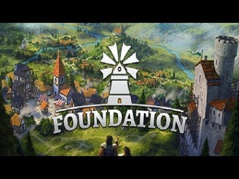 Foundation Movie Trailers New Games 2019 Free Games To Play Best P Best Pc Games City Building Game News Games