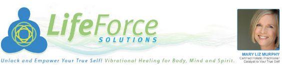 Angel News Network: Life Force Solutions: Mary Liz Murphy #lifeforcesolutions