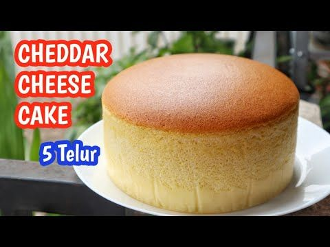 Resep Cheddar Cheese Cake 5 Telur Tanpa Sp Dan Baking Powder Youtube Di 2021 Memanggang Kue Kue Keju Makanan