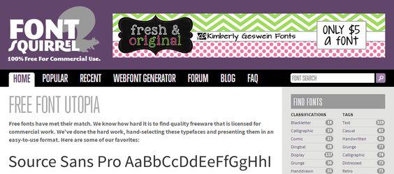 Todas as fontes gratuitas no Font Squirrel são livres para uso pessoal e comercial.
