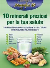 10 minerali preziosi per la tua salute - Cure naturali