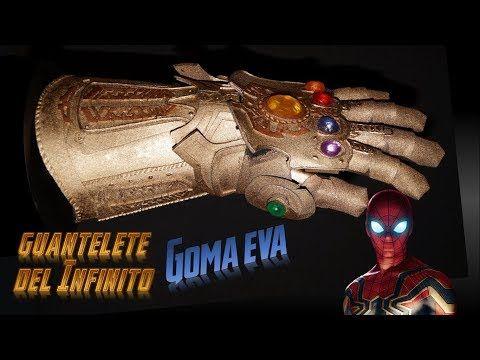 Como Hacer Guantelete Del Infinito Avengers Infinity War Goma Eva Gauntlet Diy Youtube Guantelete El Guantelete Del Infinito Infinito