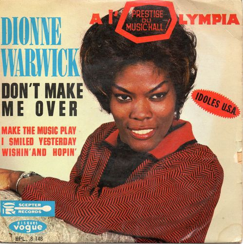 Dionne Warwick Don T Make Me Over Vinyl At Discogs Dionnewarwick Discogs Albumart Whitney S Aunt These Girls Dionne Warwick Black Music Female Singers