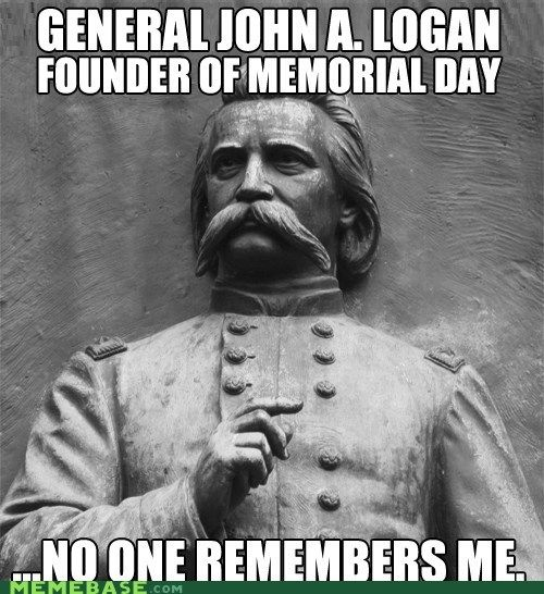 f56fb7674a91f0f924062f5226809855 memorial day meme origin of memorial day memorial day memes memorial_day_meme_2 jpg laugh out loud