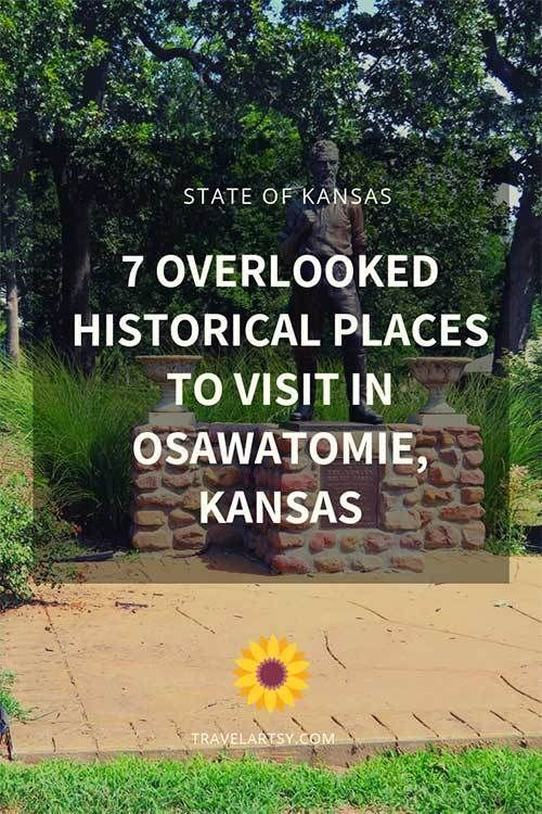 7 Overlooked Historical Places To Visit In Osawatomie Kansas Historical Place Kansas Usa Travel Destinations