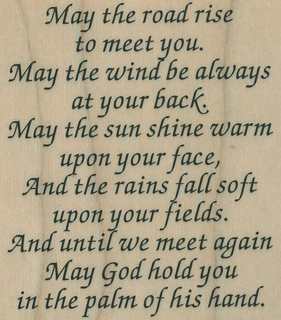 Irish blessing.  This moves me.