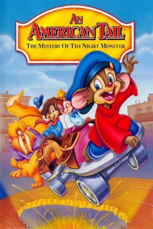 An American Tail The Mystery Of The Night Monster Watch Free Movies Online World4ufree Películas De Animación Animación Disney Monstruos