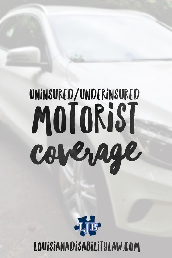 Uninsured and Underinsured Motorist Coverage in Louisiana
