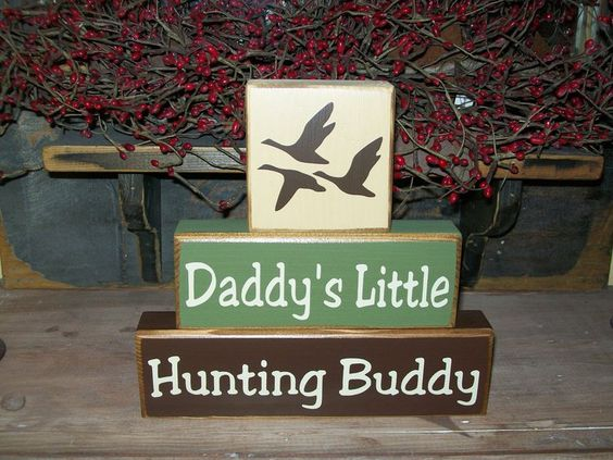 New Boys Daddy%u2019s Hunting Buddy Primitive Wood Sign Blocks Duck Deer Can Be Personalized Nursery Decor. $22.99, via Etsy.