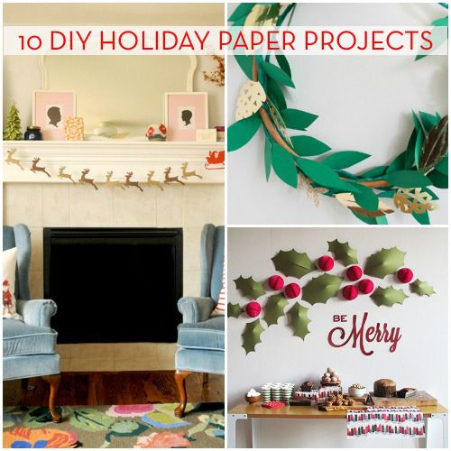 10 Paper Projects For This Holiday Season