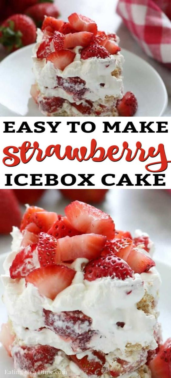 3 ingredient Strawberry Icebox Cake Recipe