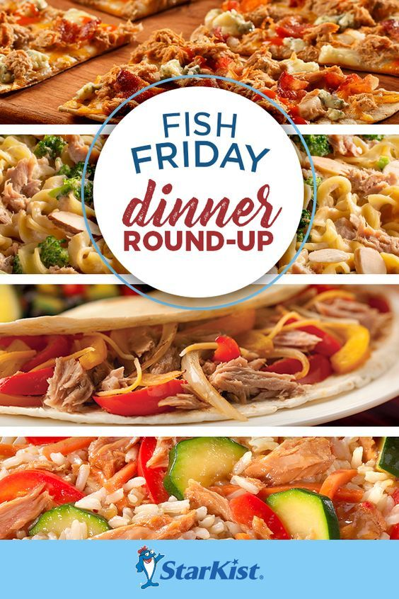 Fish Friday Meals From Starkist In 2020 Fish Friday Recipes Fish Recipes Seafood Recipes