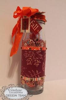 Couture Creations: Candy Bottle by Pam Bray | #couturecreations #embossingfolders #nestingdies #alloccasions #thanksgiving