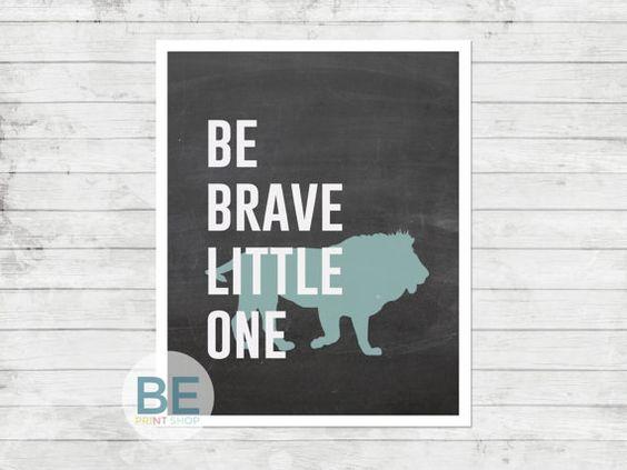 Be Brave Little One Blue Chalk Lion Nursery/Kid by BEPrintShop, $12.00