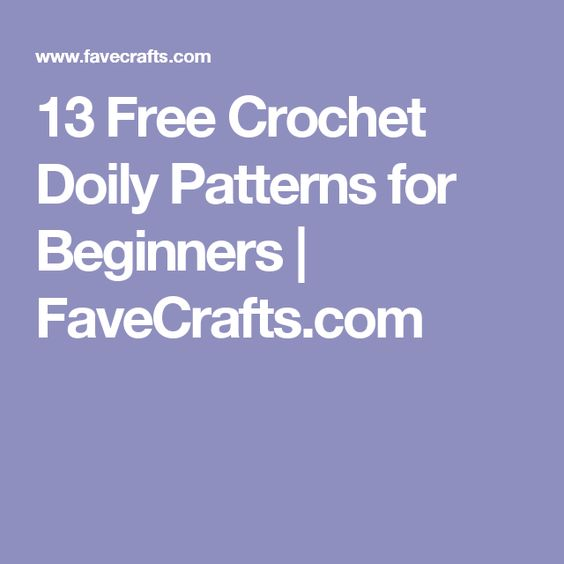 13 Free Crochet Doily Patterns For Beginners Doily Patterns Free