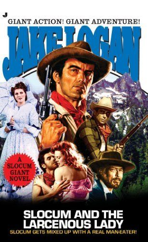 Slocum Giant 2005: Slocum and the Larcenous Lady: Slocum and the Larcenous Lady by Jake Logan. $6.99. Author: Jake Logan. Publisher: Jove (September 27, 2005). 276 pages. Slocum gets invited to a shotgun wedding when an old flame lures a wealthy man to the altar--but someone wants to stop the proceedings with a bridal bouquet of bullets.                            Show more                               Show less