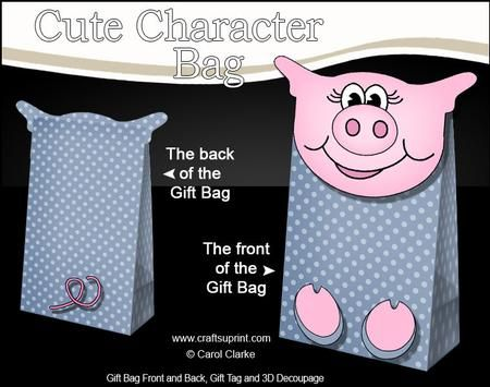 3D Ziggy Piggy Cute Character Gift Bag Mini Kit on Craftsuprint designed by Carol Clarke - **NEW Template**Character Gift Bag2 sheets in the kitBag Front