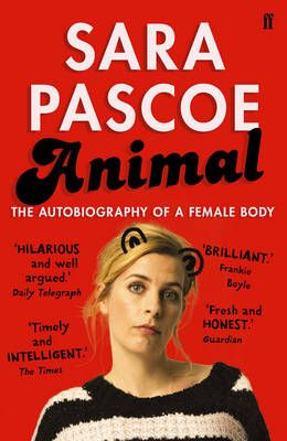 Animal: The Autobiography of a Female Body (May):
