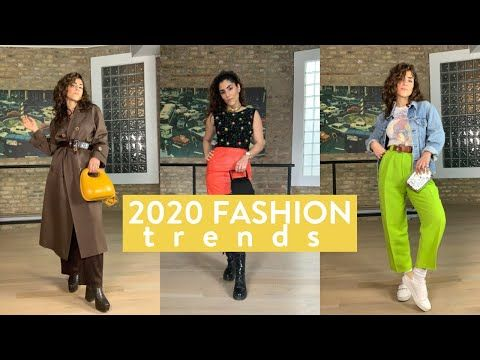 Ten 2020 Fashion Trends How To Style Them Youtube In 2020 2020 Fashion Trends Fashion Spring Fashion Trends