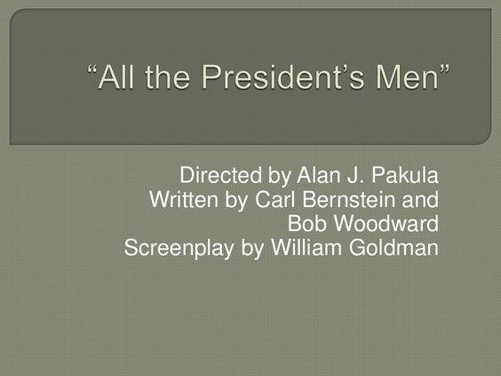 All the President's Men by LauraFlippin via slideshare. Read more: http://lauraflippin.org