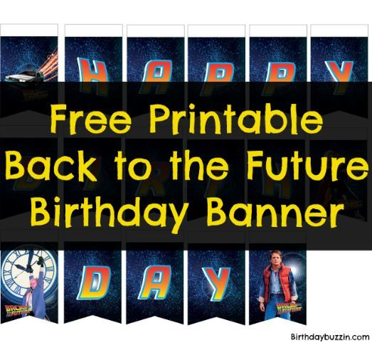 Free Printable Back to the future birthday banner  Birthday