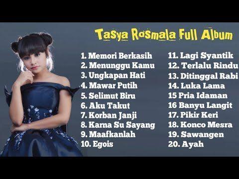 Tasya Rosmala Full Album Terpopuler Pilihan Top 20 Lagu Paling Terbaik Youtube Mp3 Download D Mp3 Music Downloads Free Music Video Free Mp3 Music Download