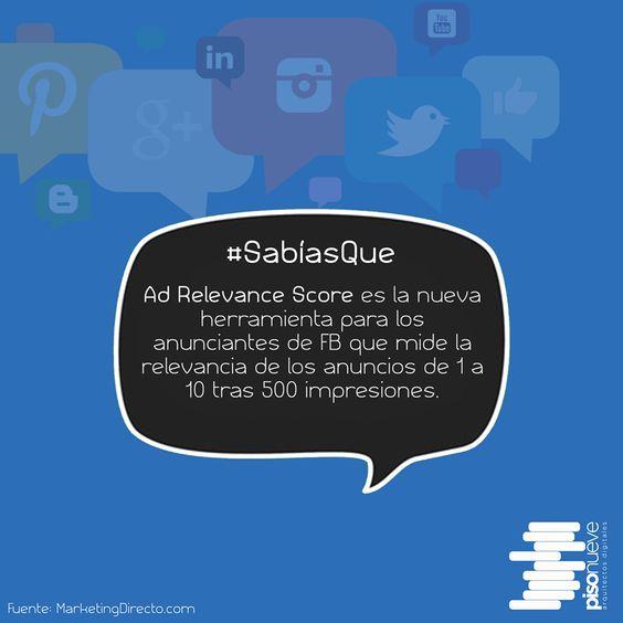 Ad Relevance Score es la nueva herramienta para los anunciantes de FB que mide la relevancia de los anuncios... #piso9digital #sabíasque #facebook